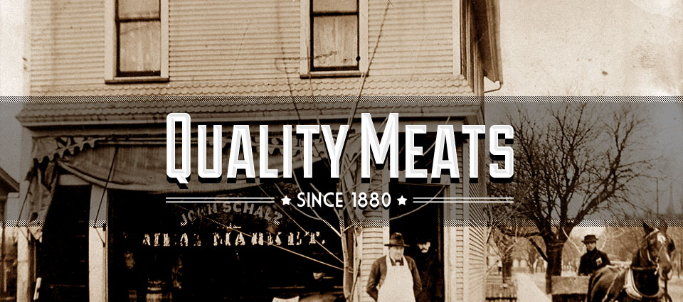 Quality Meats Since 1880